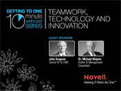 Getting to One 10-minute Webcast: Technology, Teamwork and Collaboration