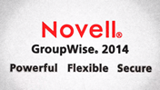 Conquering Business Communication with Novell GroupWise 2014