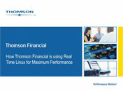 When Milliseconds Matter: Thomson Financial Case Study